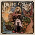 NEW RELEASES, 3/8: PATTY GRIFFIN, MEAT PUPPETS, CHATHAM COUNTY LINE, MAREN MORRIS, NICK WATERHOUSE & more!